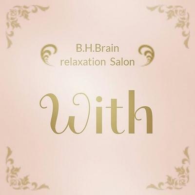 B.H.BrainリラクゼーションサロンWith